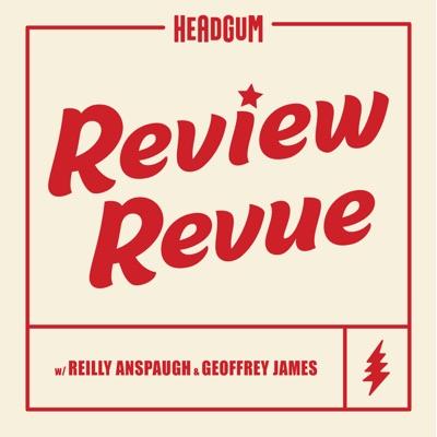Review Revue:Headgum