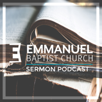 Emmanuel Baptist Church - Exeter Podcast podcast
