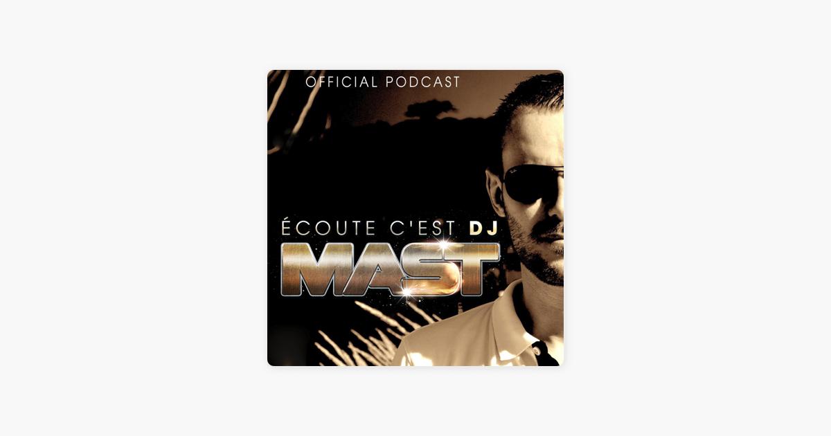 ECOUTE C'EST DJ MAST on Apple Podcasts