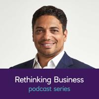 Rethinking Business podcast