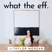 what the eff. podcast