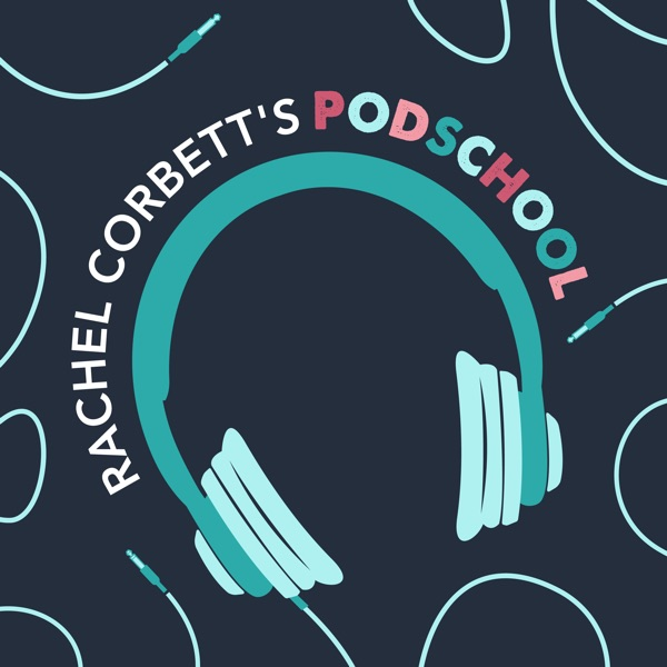 The PodSchool Podcast | Professional podcasting tips to help