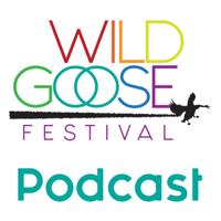 Wild Goose podcast