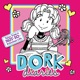 Dork Diaries: Tales From a Not-So Fabulous Life
