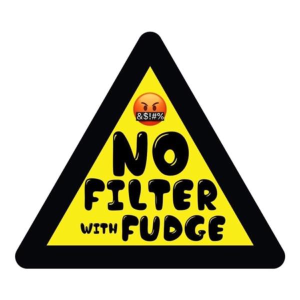 No Filter with Fudge