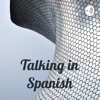 Talking in Spanish
