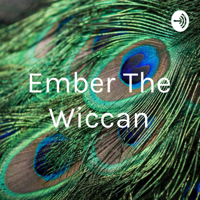 Ember The Wiccan podcast