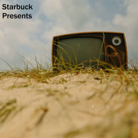 Starbuck Presents podcast