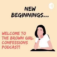Brown Girl Confessions