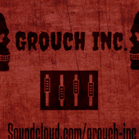 Grouch Inc. Podcast podcast