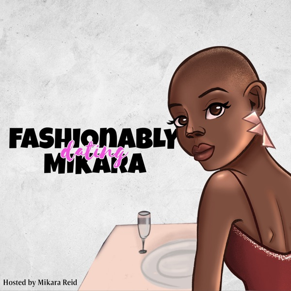 Fashionably Dating Mikara