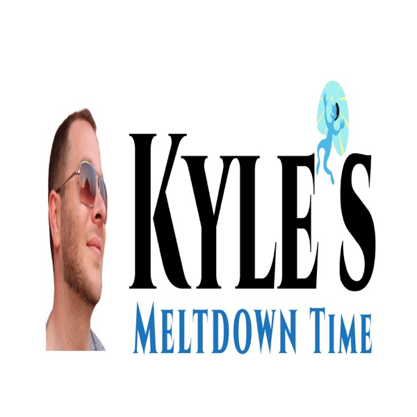 Kyles Meltdown Time