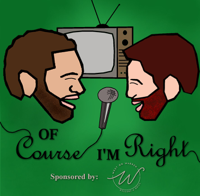 Of Course I'm Right podcast