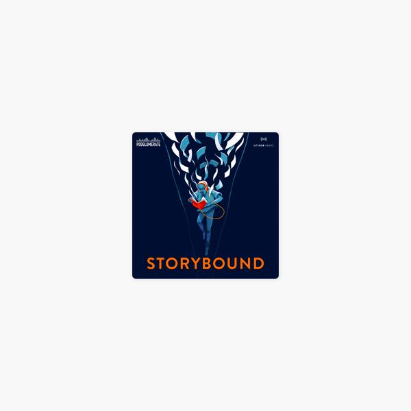 Storybound on Apple Podcasts