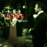Coming Up Roses podcast