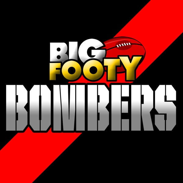 BigFooty Bombers AFL Podcast