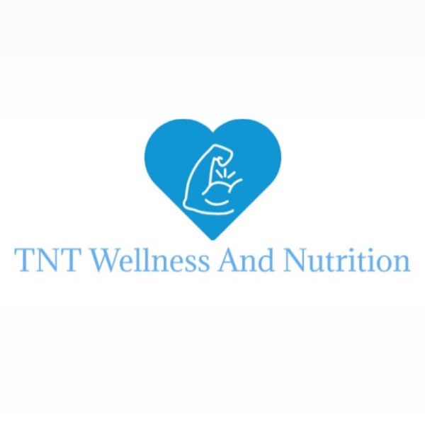 TNT Wellness and Nutrition Podcast