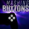 Mashing Buttons artwork