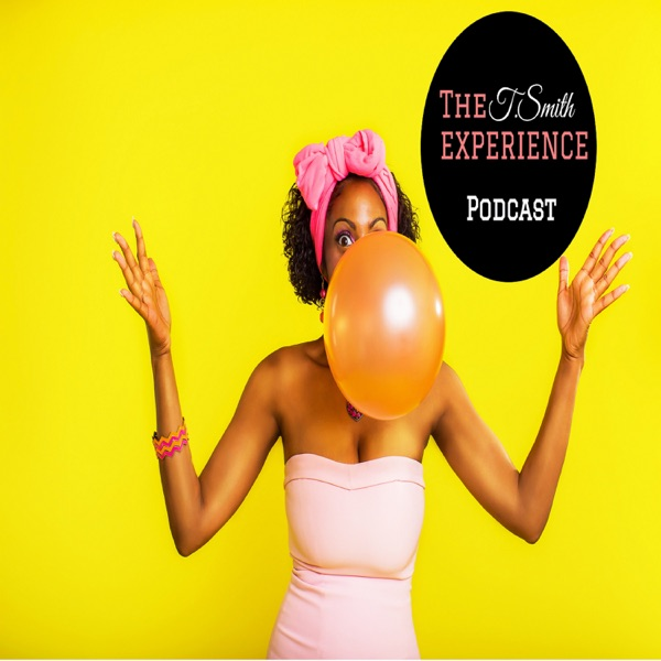 The T.SMITH Experience's Podcast