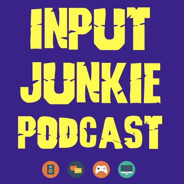 Input Junkie Podcast