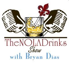 The NOLADrinks Show with Bryan Dias