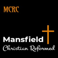 Mansfield Christian Reformed Church podcast