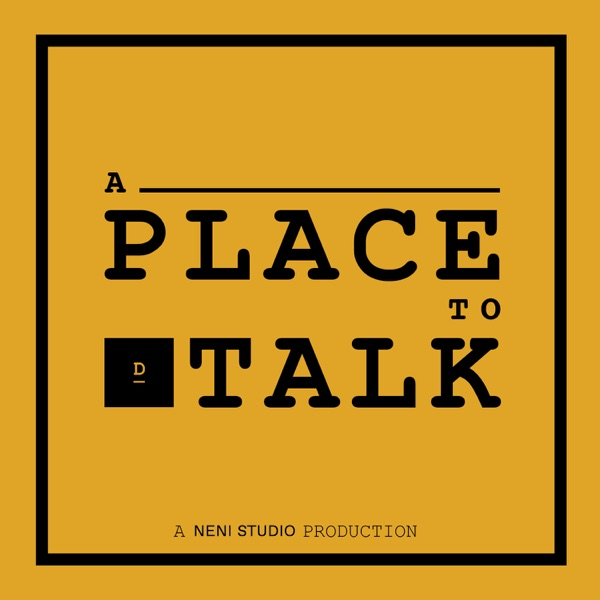 A Place To Talk