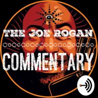 Joe rogan commentary podcast