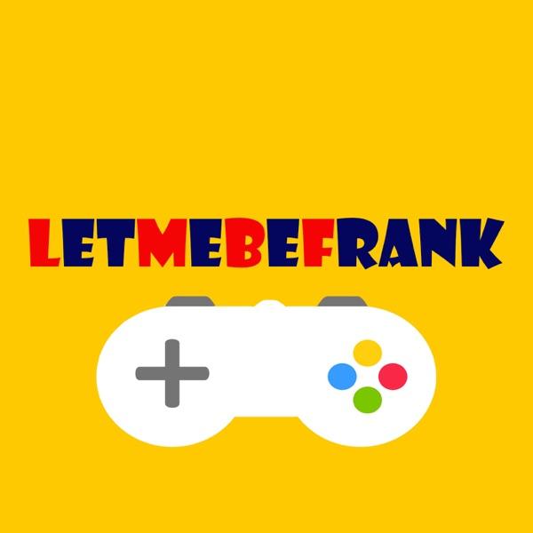 LetMeBeFrank