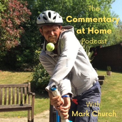 The Commentary at Home Podcast:Mark Church