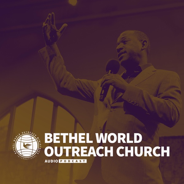 Bethel World Outreach Church - Olney