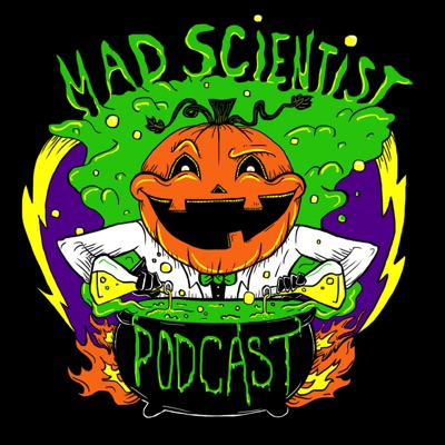 The Mad Scientist Podcast