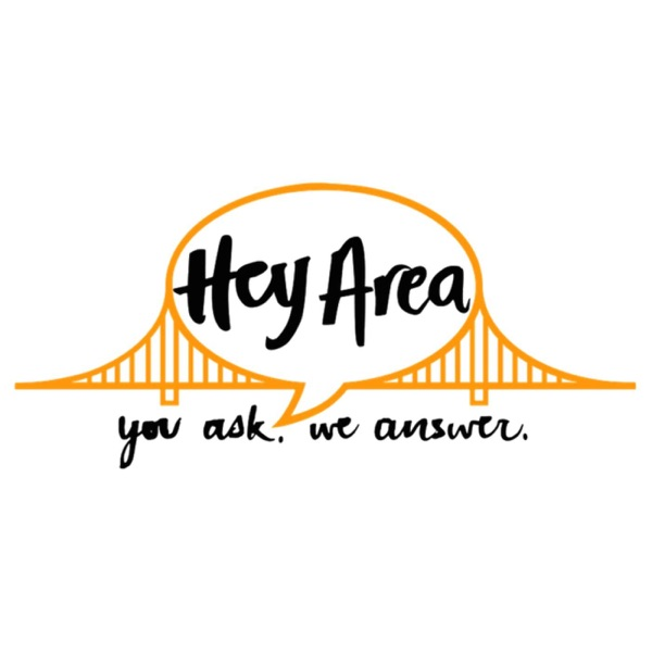 Hey Area: You ask, we answer