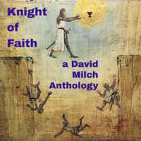 Knight of Faith: A David Milch Anthology podcast