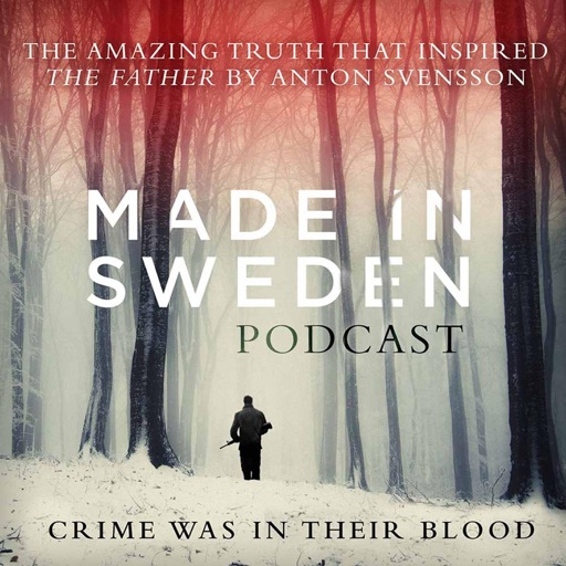 Cover image of Made in Sweden: the podcast of The Father