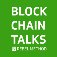 Blockchain Talks by Rebel One podcast