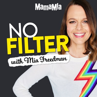 No Filter:Mamamia Podcasts