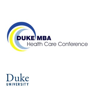 Duke MBA Health Care Conference - Audio:Duke University