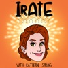IRATE with Katherine Sprung artwork
