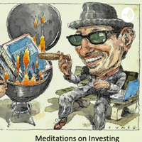 Meditations on Investing podcast