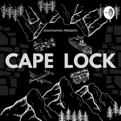 Cape Lock:Nighthawks Presents