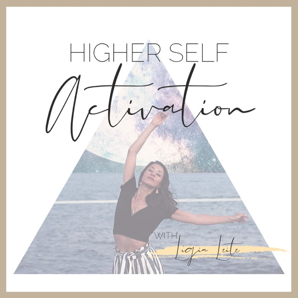 Higher Self Activation