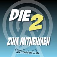 Die Zwei Zum Mitnehmen podcast