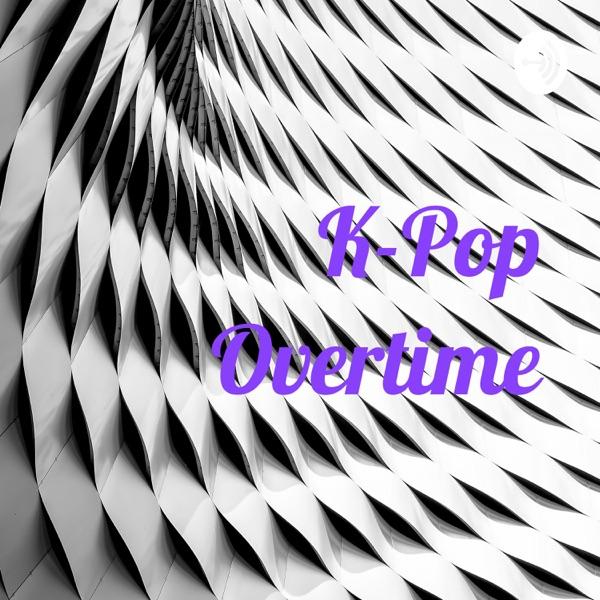 K-Pop Overtime