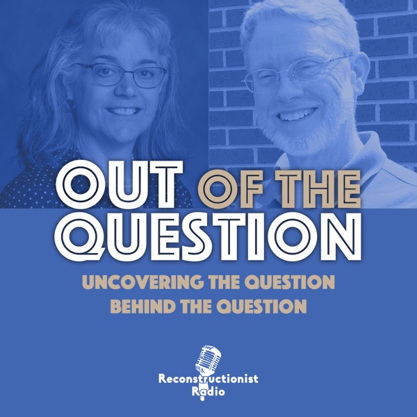 Out of the Question Podcast: Uncovering the Question Behind the Question