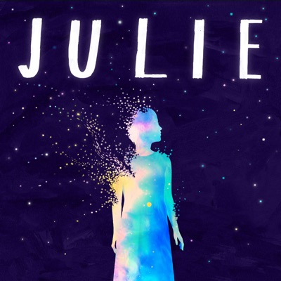 Julie: The Unwinding of the Miracle