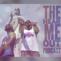 Hear Me Out Podcast podcast