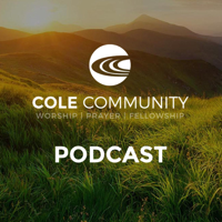 Cole Community Church Podcast