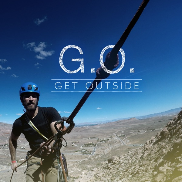 G O  Get Outside Podcast - Everyday Active People Outdoors