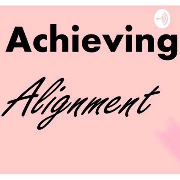 Achieving Alignment
